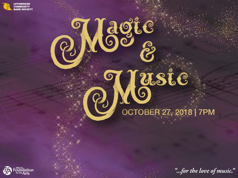 Magic and Music tickets - Lethbridge Community Band Society