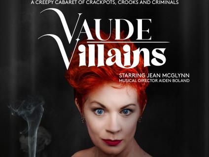 Vaude Villains starring Jean McGlynn