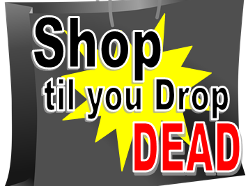 Shop Til You Drop... Dead Event tickets - PerformingArtsAcademy
