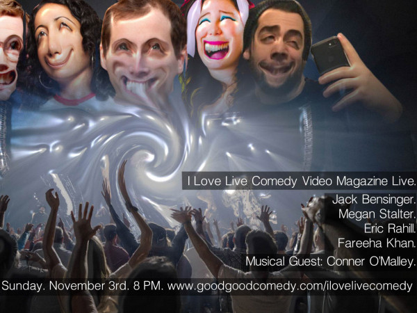 The I Love Live Comedy Video Magazine tickets - Good Good Comedy Theatre