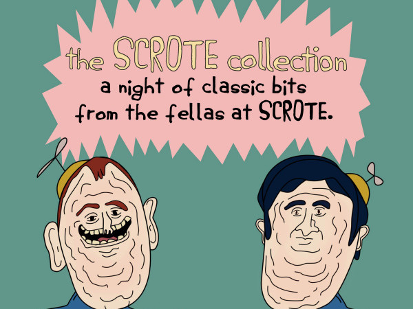 The Scrote Collection tickets - Good Good Comedy Theatre