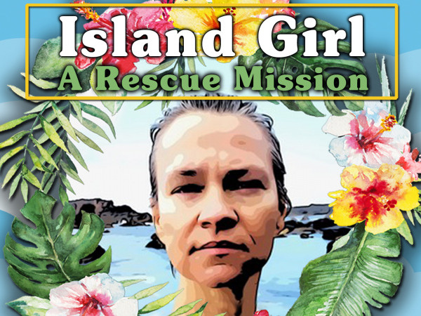 Island Girl: A Rescue Mission