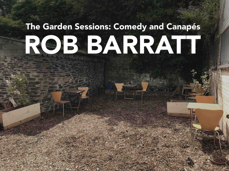 The Garden Sessions: Rob Barratt