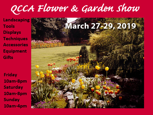 QCCA Flower & Garden Show - 2020 Event tickets - QCCA Expo Center Event Tickets