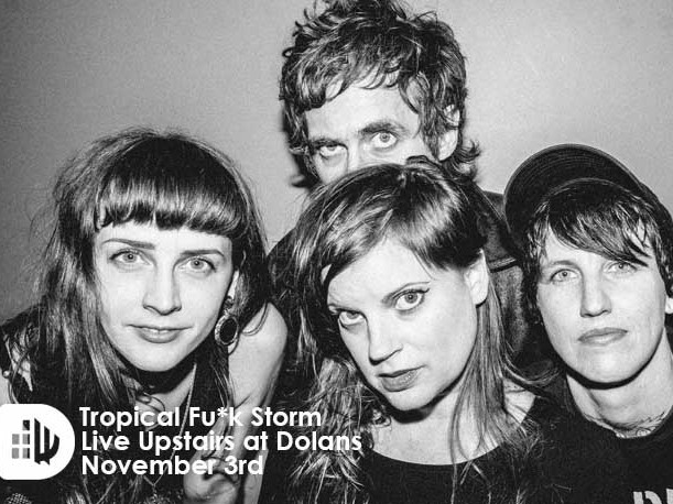 TROPICAL F*CK STORM tickets - Dolans pub
