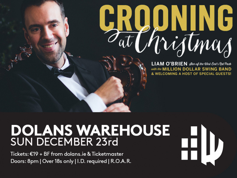 Liam O'Brien -Crooning at Christmas Event tickets - Dolans pub