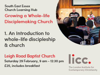 Intro to wholelife discipleship & church tickets - Leigh Road Baptist