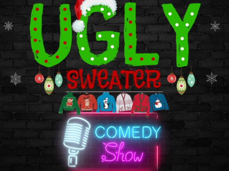 Ugly Sweater Comedy Show Event tickets - Bellalago Club