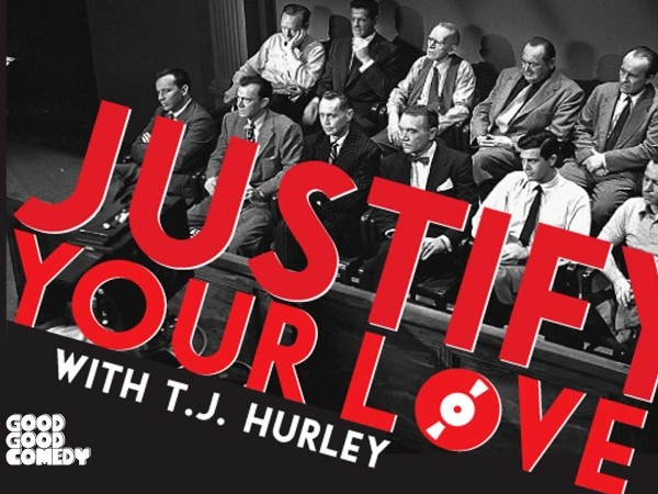 Justify Your Love tickets - Good Good Comedy Theatre