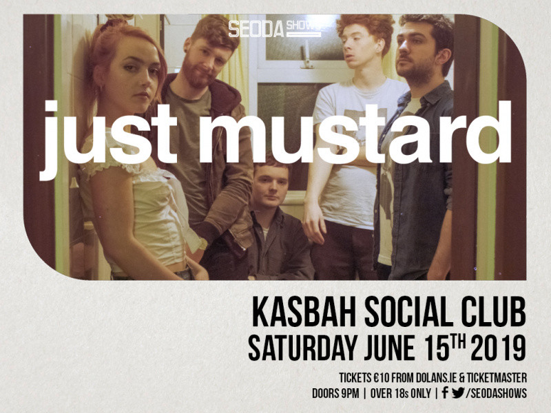 Just Mustard presented by Seoda Shows Event tickets - Dolans pub