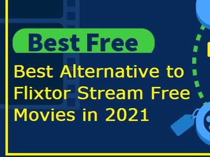 Best Alternative To Flixtor Watch Shows