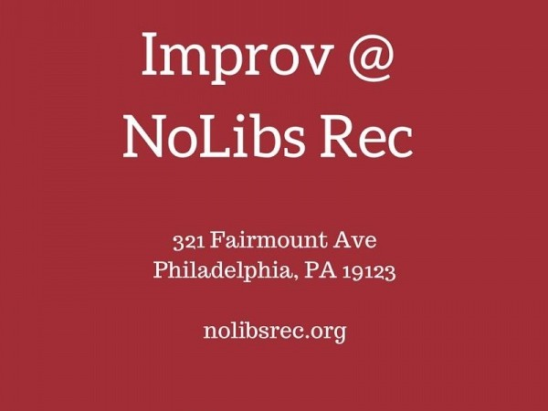 Free Night of Improv Comedy @ NoLibs Rec Event tickets - Northern Liberties Recreation Center Advisory Council
