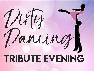 Dirty Dancing Tribute Evening