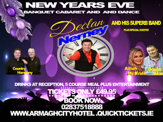 NEW YEARS EVE Cabaret Dance and Banquet. Event tickets - Armagh City Hotel