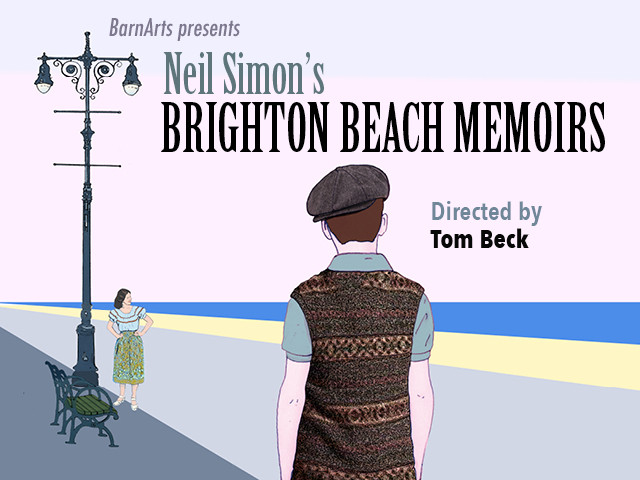 Brighton Beach Memoirs Event tickets - BarnArts Center for the Arts