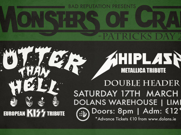 Monsters Of Craic - KISS & Metallica Tri tickets - Dolans pub