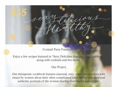 Summer Cocktail Party Fundraiser Event tickets - Sexy Delicious Healthy
