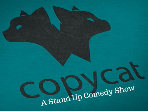 Copycat - A Stand Up Comedy Show