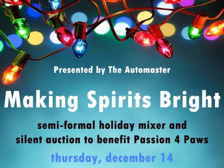 Making Spirits Bright Fundraiser Event tickets - Passion 4 Paws