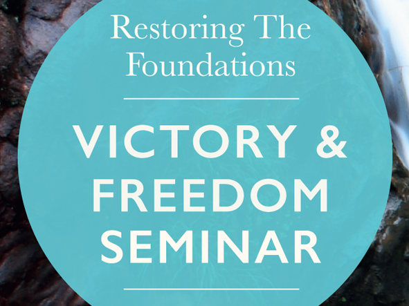 1A Victory N Freedom Seminar (20 Jun) OL Event tickets - Restoring The Foundations Asia Pacific