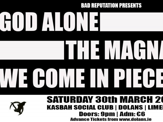 God Alone / The Magnapinna / We Come In tickets - Dolans pub
