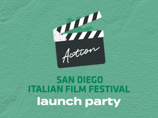 feStivale Launch Party - ACTION! Event tickets - San Diego Italian Film Festival