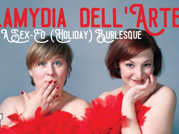 Chlamydia dell'Arte: A Sex Ed Burlesque Event tickets - Good Good Comedy Theatre