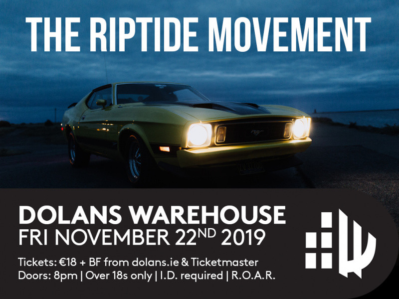 The Riptide Movement tickets - Dolans pub