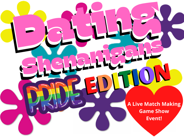 Dating Shenanigans: Pride Edition