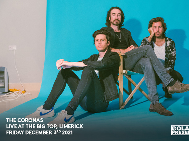 The Coronas Sold Out New date 2nd Dec