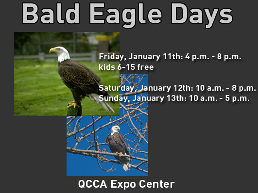 Bald Eagle Days - 2019 Event tickets - QCCA Expo Center Event Tickets