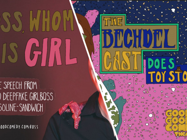 Boss Whom is Girl + The Bechdel Cast tickets - Good Good Comedy Theatre