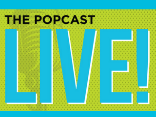 The Popcast Live! Event tickets - ThePopcast