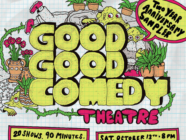 Good Good's Two-Year Anniversary Sampler Event tickets - Good Good Comedy Theatre