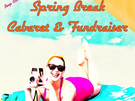 Spring Break Cabaret & Fundraiser! Event tickets - Soup Can Theatre