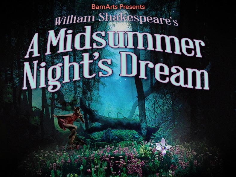 A Midsummer Night's Dream Event tickets - BarnArts Center for the Arts