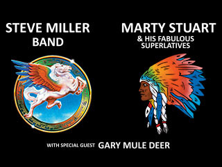 Steve Miller Band & Marty Stuart & His Fabulous Superlatives tickets - Downstream Casino