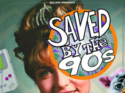 Saved By the 90's Event tickets - Dolans pub