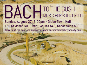 Bach to the Bush - Sydney Event tickets - Anthony Albrecht