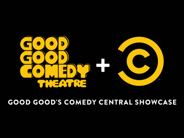 Good Good's Comedy Central Showcase tickets - Good Good Comedy Theatre