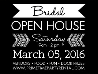 Prime Time's Bridal Open House Event tickets - Prime Time Party Rental