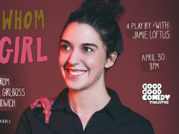 Boss Whom is Girl tickets - Good Good Comedy Theatre