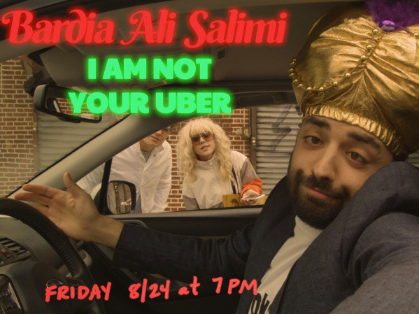 I Am Not Your Uber - Bardia Salimi tickets - Good Good Comedy Theatre