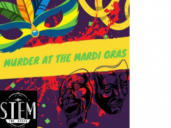 Murder at the Mardi Gras tickets - Stem Events