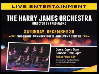 The Harry James Orchestra Event tickets - Fort Hall Casino