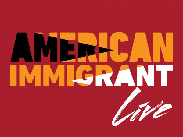 American Immigrant Event tickets - Good Good Comedy Theatre