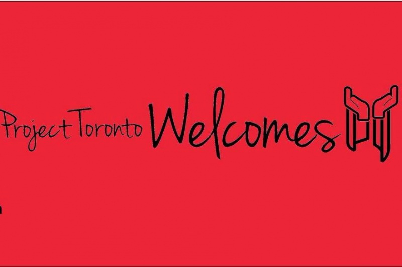 Project Toronto Welcomes
