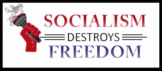Socialism Destroys Freedom