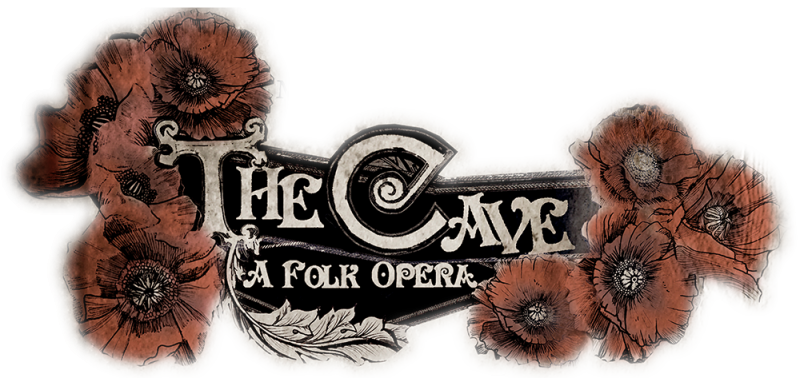 The Cave: A Folk Opera