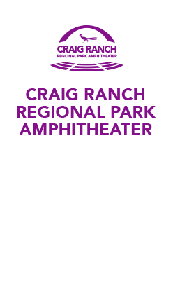 Craig Ranch Regional Park Amphitheater Event & Concert tickets